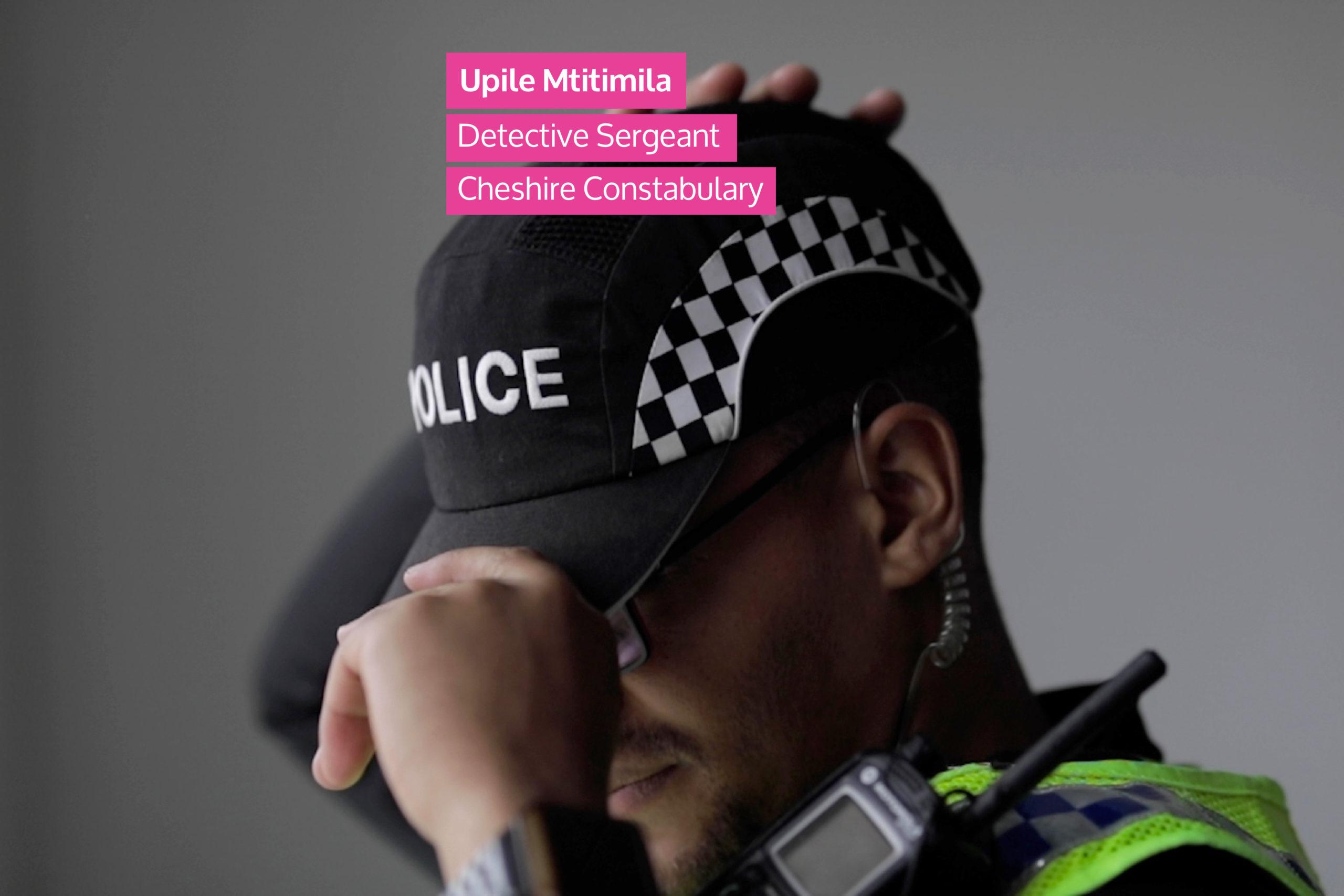 Upile Mtitimila | Detective Sergeant, Cheshire Constabulary